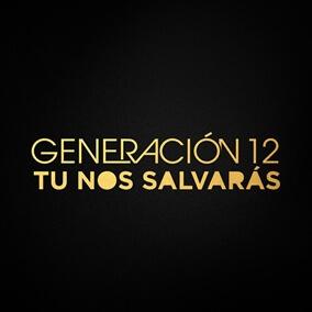 Revélame tu Majestad By Generación 12