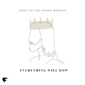 All Yours Por Heart of the Father Worship