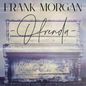 Ofrenda Por Frank Morgan