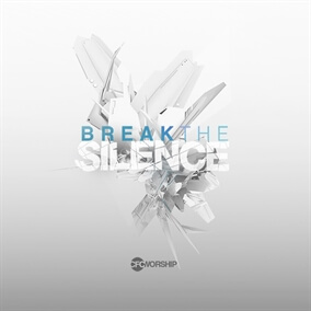 Break The Silence By CFC Worship