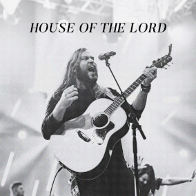 House of the Lord By Vertical Worship, Essential Worship