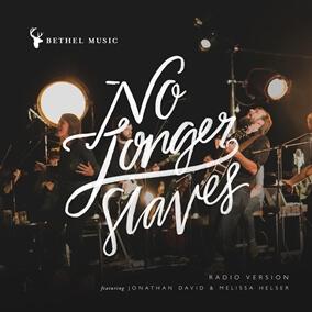 No Longer Slaves (Radio Version) Por Bethel Music