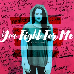 You Fight For Me Por Kelsi Craig