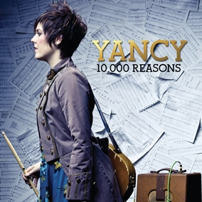 10,000 Reasons By Yancy