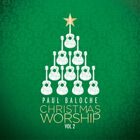 Angels From The Realms of Glory • Emmanuel By Paul Baloche