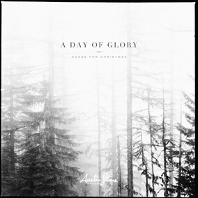 A Day Of Glory Par Austin Stone Worship