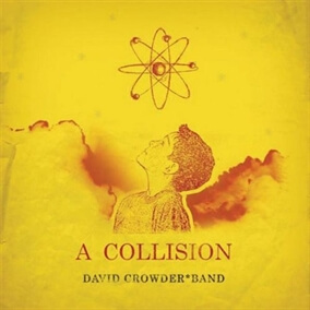 Wholly Yours By David Crowder Band