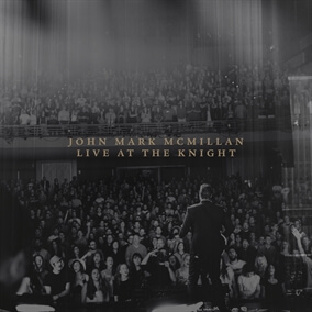 How He Loves By John Mark McMillan