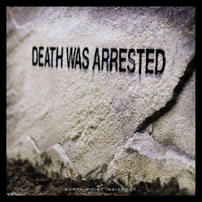 Death Was Arrested By North Point Worship
