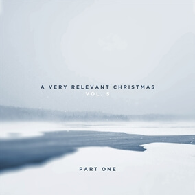 A Very Relevant Christmas Vol. 5 Part One