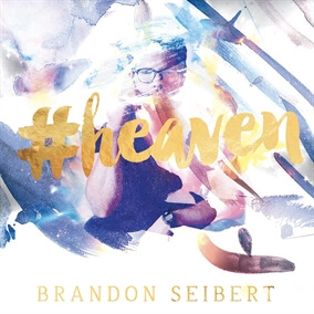 #Heaven de Brandon Seibert