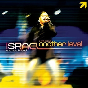 Come in From the Outside By Israel and New Breed