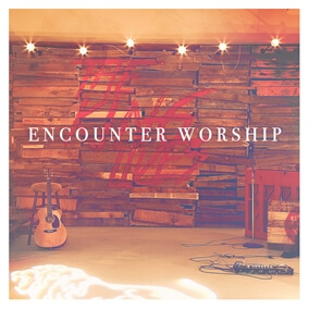 Lifted On High Por Encounter Worship