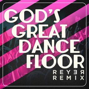 God's Great Dance Floor de Reyer