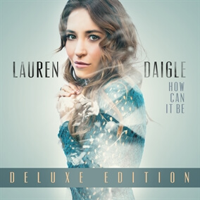 Now Is Forever By Lauren Daigle