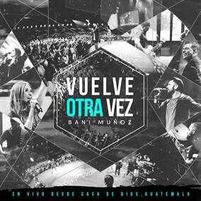 Algo Nuevo Empezó (En Vivo) {Feat. Julio Melgar} By Bani Muñoz