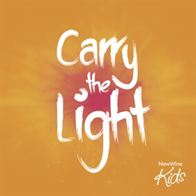 Carry the Light By New Wine Kids