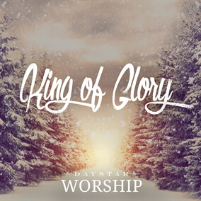 King of Glory de Daystar Worship