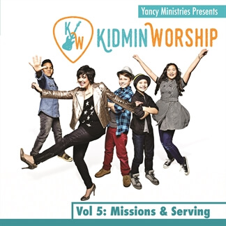 Kidmin Worship Vol. 5: Missions & Serving