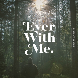 Ever With Me