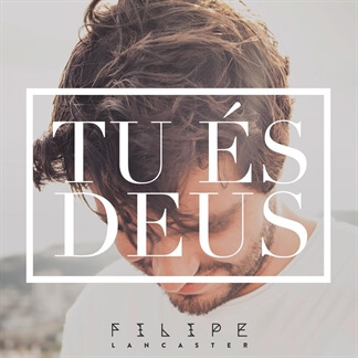 Tu És Deus (Single)