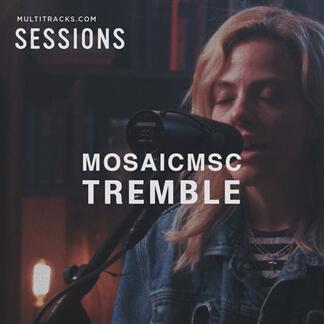 Tremble - MultiTracks.com Session