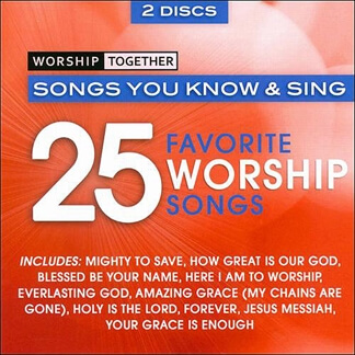 Worship Together:25 Favorite Worship Songs