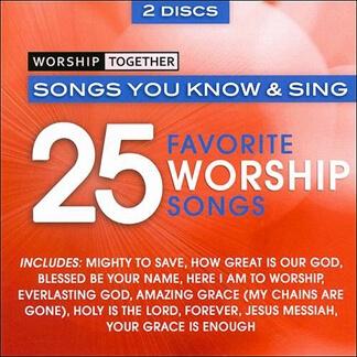 Worship Together:25 Favorite Worship Songs