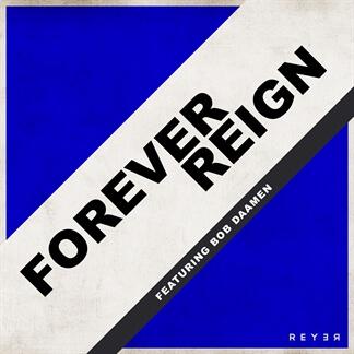 Forever Reign (Reyer Remix)
