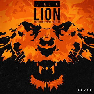 Like A Lion (Reyer Remix)