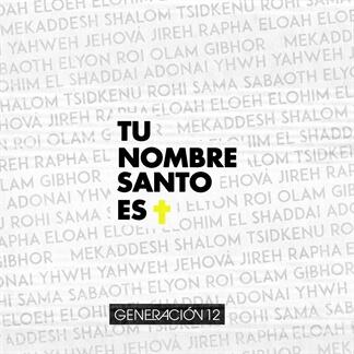 Tu Nombre Santo Es feat. Miel San Marcos
