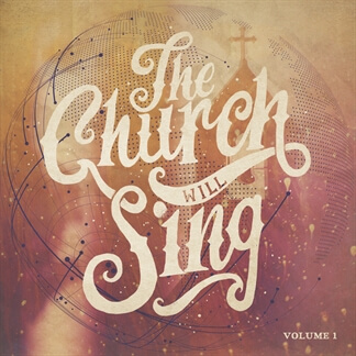 The Church Will Sing, Vol.1