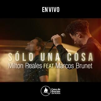 Solo Una Cosa feat. Marcos Brunet (En Vivo)