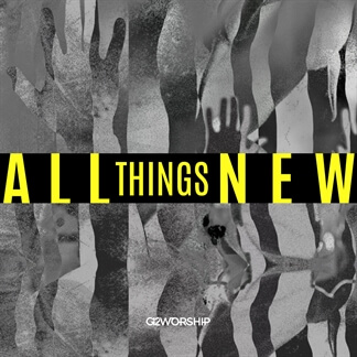 All Things New - Single