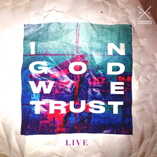In God We Trust (Live)