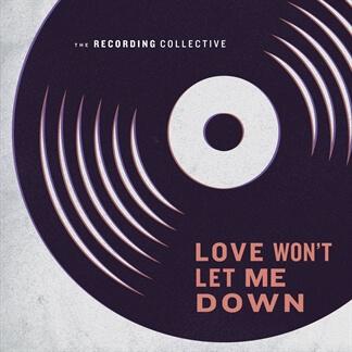 Love Won't Let Me Down - Single