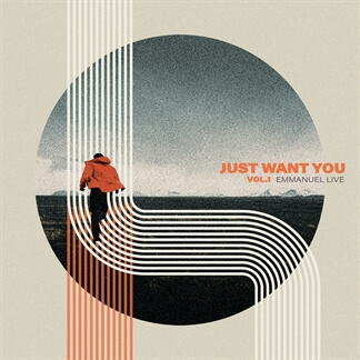 Just Want You, Vol. 1
