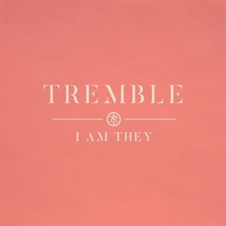 Tremble - Single