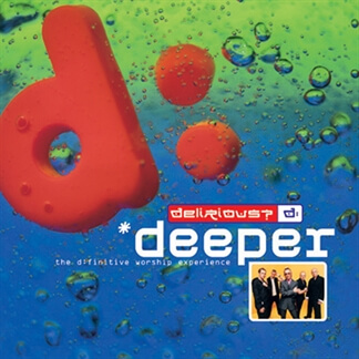 Deeper - The D:finitive Worship Experience