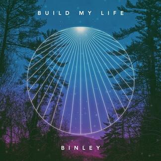 Build My Life (Single)