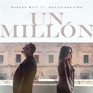 Un Millón FT. Música Más Vida