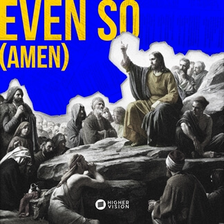 Even So (Amen)