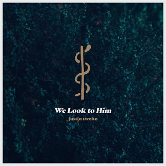We Look to Him