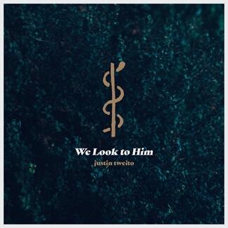 We Look to Him