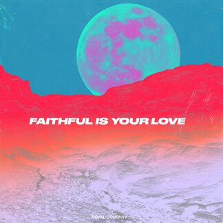 Faithful Is Your Love