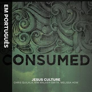 Consumed (Em Português)