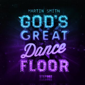 God's Great Dance Floor, Step 02