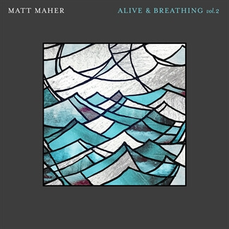 Alive & Breathing Vol. 2