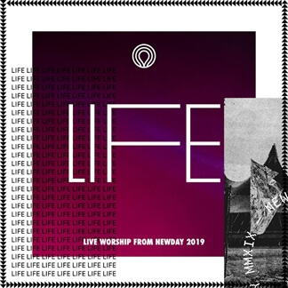 Life: Live Worship from Newday 2019
