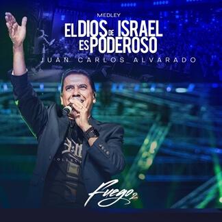 El Dios de Israel es Poderoso - Medley